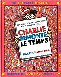 "Afficher ""Charlie Charlie remonte le temps"""