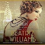 A Certain Age: A Novel | Beatriz Williams