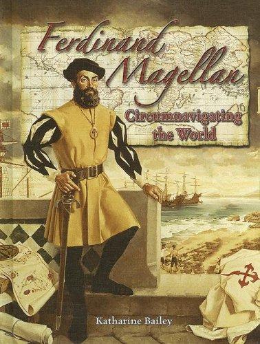 Ferdinand Magellen: Circumnavigating the World (In the Footsteps of Explorers) pdf epub