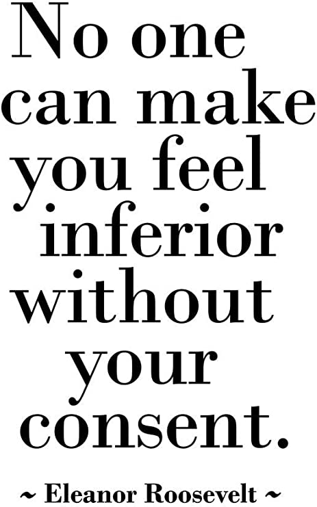 No One Can Make You Feel Inferior NEW School Classroom Motivational POSTER
