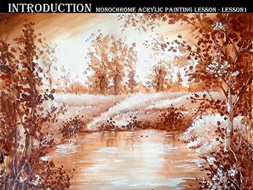 (Introduction, Monochrome Acrylic Painting Lesson - Lesson 1 )