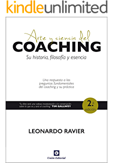 Arte y ciencia del coaching: Su historia, filosofía y esencia (Acción, Mercado