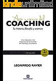 Arte y ciencia del coaching: Su historia, filosofía y esencia (Acción, Mercado, Creatividad nº 2)