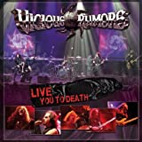 Live You to Death by Vicious Rumors (November 27, 2012)