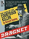 Dragnet: The Case of the Courteous Killer
