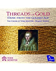 Threads Of Gold: Music From The Golden Age