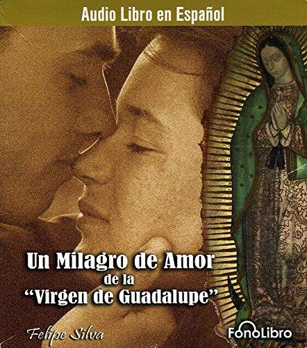 Silva Un Milagro De Amor De La Virgen Cd Descargar Pdf Felipe Silva