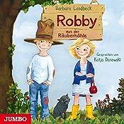 Robby aus der Räuberhöhle (Robby aus der Räuberhöhle 1)   Barbara Landbeck
