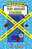 Download Onyx Kids Shiloh's School Dayz: The Sealed Locker in PDF ePUB Free Online