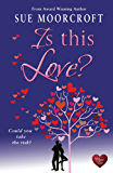 Is This Love? (Middledip series Book 4)