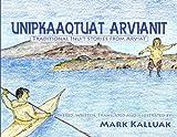 Unipkaaqtuat Arvianit, Mark Kalluak, 1926569016