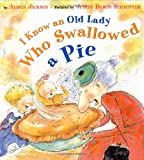 I Know an Old Lady Who Swallowed a Pie, Alison Jackson, 0525456457
