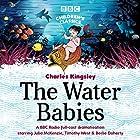 The Water Babies (BBC Children's Classics) Radio/TV von Charles Kingsley Gesprochen von: Berlie Doherty, Timothy West, Julia McKenzie