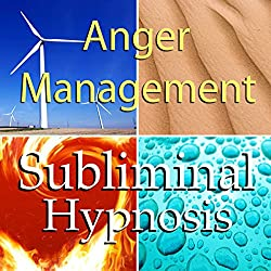 Anger Management with Subliminal Affirmations