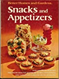 Better Homes and Gardens Snacks and Appetizers, Better Homes And Gardens, 0696007304