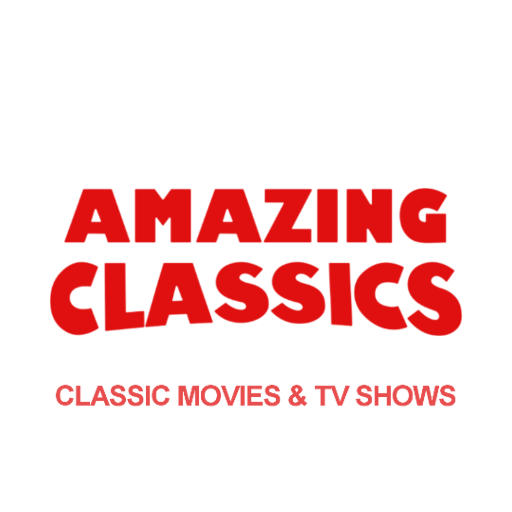 Amazing Classics - Classic Movies and TV Shows (The Best Streaming Tv)