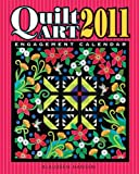 img - for 2011 Quilt Art Engagement Calendar book / textbook / text book