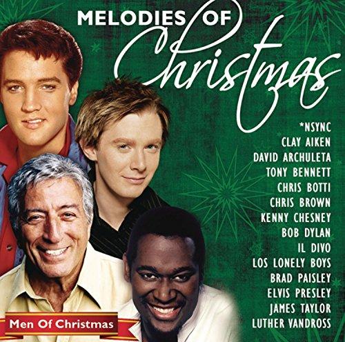 Melodies of Christmas: Men of Christmas (Songs Brown Album Chris Christmas)