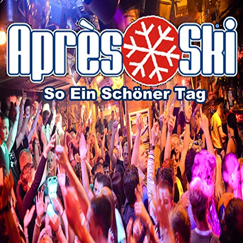 Go Aprs Ski, So Ein Schner Tag