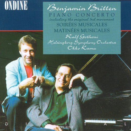 Britten, B.: Piano Concerto / Soirees Musicales / Matinees Musicales