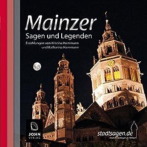 Mainzer Sagen und Legenden Hörbuch
