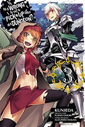 Is It Wrong to Try to Pick Up Girls in a Dungeon?, Vol. 3 - manga (Is It Wrong to Try to Pick Up Girls in a Dungeon (man