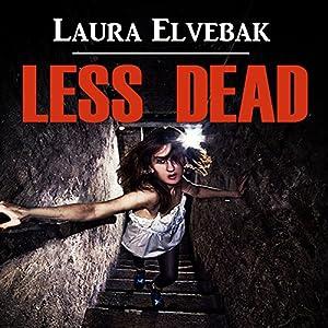Less Dead Audiobook