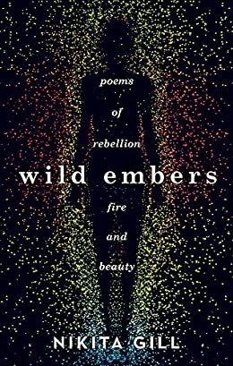 Wild Embers by Nikita Gill - Book like Milk and Honey