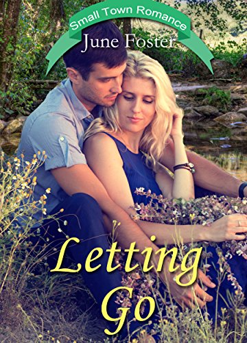 Letting Go: When a pastor loses his wife and unborn child, a lovely woman  he knew in high school would like to bring comfort