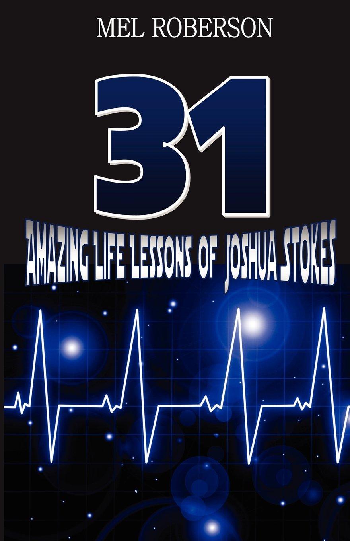 31 Amazing Life Lessons of Joshua Stokes pdf