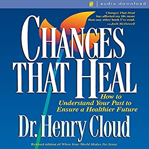 Changes That Heal Audiobook