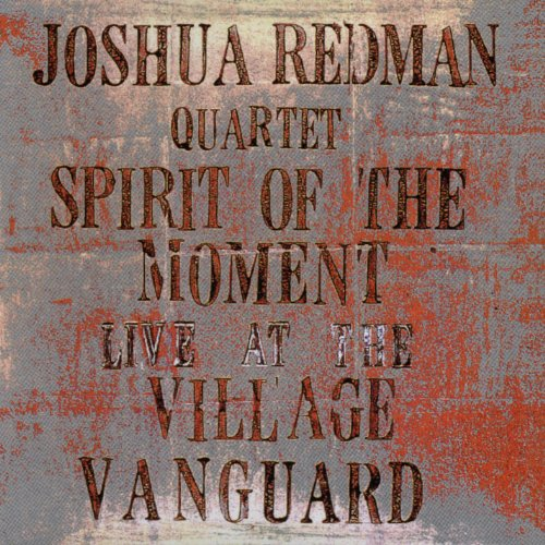 Spirit Of The Moment: Live At The Village Vanguard by Warner Bros