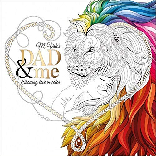 (Dad & Me Coloring Book: Show Your Love in Color)
