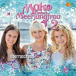 Überraschung in Pink (Mako - Einfach Meerjungfrau 2.14)