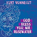 God Bless You, Mr. Rosewater Audiobook by Kurt Vonnegut Narrated by Eric Michael Summerer