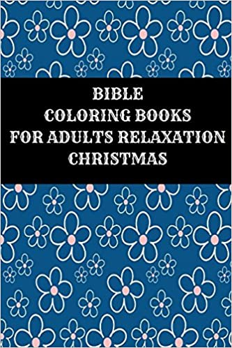 Amazon Com Bible Coloring Books For Adults Relaxation Christmas