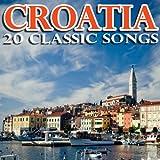 Croatia - 20 Classic Songs