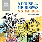 A House for Mr. Biswas | V.S. Naipaul