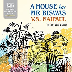 A House for Mr. Biswas Audiobook