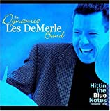 Hittin' the Blue Notes, Volume 2 by Les DeMerle (2004-09-21)