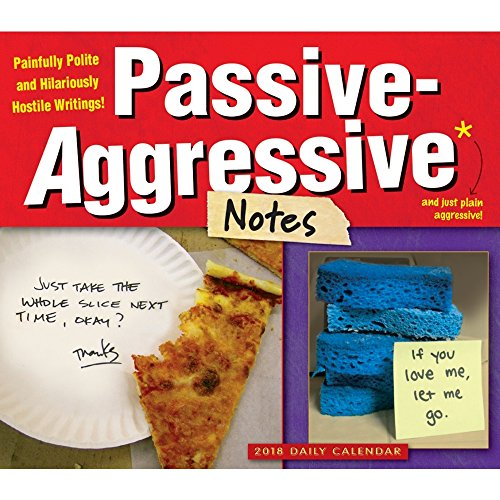 Passive-Aggressive Notes 2018 Daily Desk Boxed Calendar Photo #1