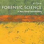Forensic Science : A Very Short Introduction | Jim Fraser