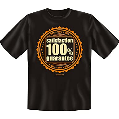 Spass T-Shirt Satisfaction 100% guarantee Fb schwarz: Amazon.de: Bekleidung