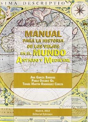 Manual para la historia de los viajes en el mundo antiguo y ...