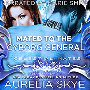 Mated to the Cyborg General Audiobook