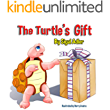 The Turtle's Gift: Children's Book: on Patience (Bedtime book (Picture) for kids 1)