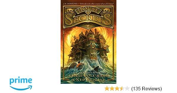 House of Secrets: Chris Columbus, Ned Vizzini, Greg Call