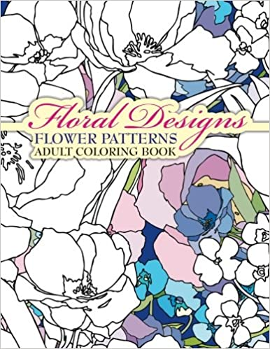 Floral Designs Flower Patterns Adult Coloring Book Volume 30 Sacred Mandala And Books For Adults Amazoncouk Lilt Kids