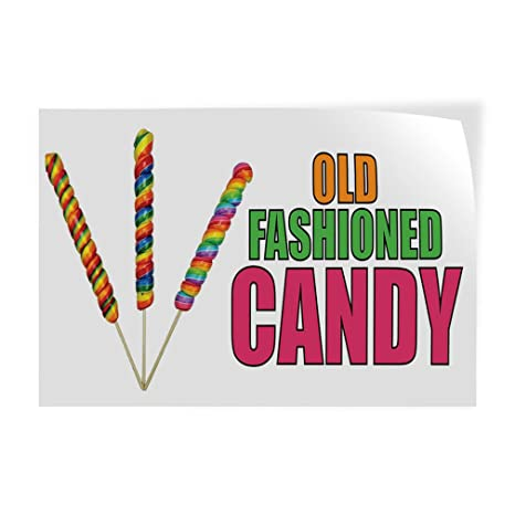 27inx18in Decal Sticker Multiple Sizes Old Fashioned Candy #1 Style A Retail Candy Outdoor Store Sign Multi-Colored Set of 5
