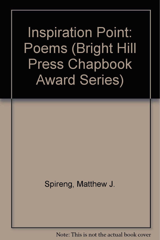 Inspiration Point (Bright Hill Press Chapbook Award Series) PDF
